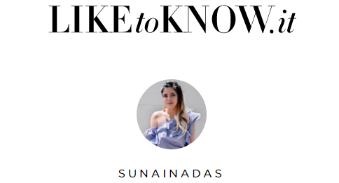 https://www.liketoknow.it/sunainadas